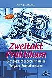 Zweitakt-Praktikum Betriebstaschenbuch für kleine...